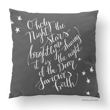O holy night pillow in white and chalkboard, hand lettered calligraphy pillow