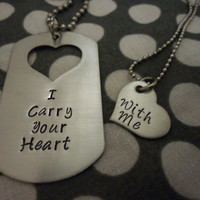 Customizable Dog Tag Necklace I Carry Your Heart With Me  - Hand Stamped Stainless Steel SHIPPED in 10-14 Days, SHIPPING TIME 3-5 Days