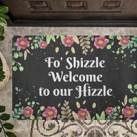 Welcome to our Hizzle Funny Doormat