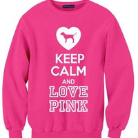 Keep Calm and LOVE PINK