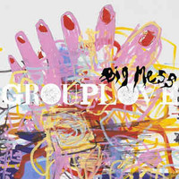 Grouplove - Big Mess (Vinyl) For Sale at Discogs Marketplace