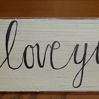 Handpainted Rustic I Love You Sign, Wedding Decor, Home Decor, Bridal Decor, Rustic Wedding Decor, Bridal Shower Decor, Country Wedding
