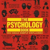 The Psychology Book (Big Ideas Simply Explained): The Psychology Book