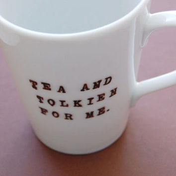 Tea and Tolkien for Me Mug by araneldesigns on Etsy