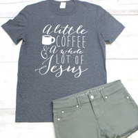Coffee & Jesus Tee {Dark H. Grey}