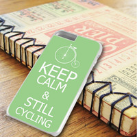 Keep Calm And Still Cycling iPhone 6 Plus | iPhone 6S Plus Case