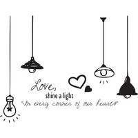 Love, Shine a Light. In every corner of our hearts. Quote wall decal.  #1324