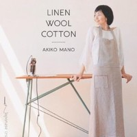 Linen, Wool, Cotton: 25 Simple Projects to Sew with Natural Fabrics (Make Good: Crafts + Life)