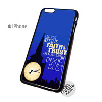 Peter pan pixie dust quotes Phone Case For Apple,  iphone 4, 4S, 5, 5S, 5C, 6, 6 +, iPod, 4 / 5, iPad 3 / 4 / 5, Samsung, Galaxy, S3, S4, S5, S6, Note, HTC, HTC One, HTC One X, BlackBerry, Z10