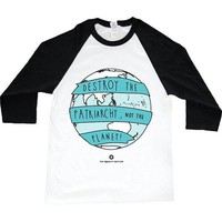 Destroy the Patriarchy, Not the Planet -- Unisex Long-Sleeve