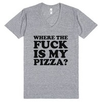 Where The Fuck Is My Pizza? (V-Neck)-Unisex Athletic Grey T-Shirt