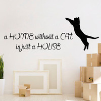 Wall Decal Quote Home Without A Cat Is Just A House Pet Shop Vinyl Stikers Cat Decal Art Mural Design Interior Living Room Animal Decor KY9