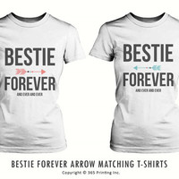 Best Friend Matching Shirts - Bestie Forever and Ever T-Shirts for BFF
