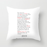 2015 Throw Pillow by Deadly Designer
