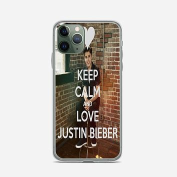 Keep Calm And Love Justin Bieber iPhone 11 Pro Case