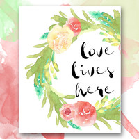 Love Lives Here Printable