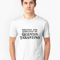 """Written and Directed by Quentin Tarantino (dark)"" Unisex T-Shirt by Franz24 