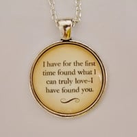 Jane Eyre Necklace. I Have For The First Time Found What I Can Truly Love Quote. Charlotte Bronte Quote Necklace. 18 Inch Chain. Love Quote.