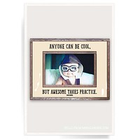 Anyone Can Be Cool, But Awesome Takes Practice Copper & Glass Photo Frame