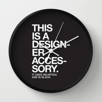 THIS IS A DESIGNER... Wall Clock by WORDS BRAND™