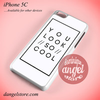 The 1975 You Look So Cool Phone case for iPhone 5C and another iPhone devices