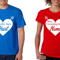 I stole her heart so Im stealing his last name Valentines day Shirts Couple