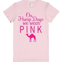 On Hump Days We Wear Pink Fitted T-shirt (camel Pink Art)-T-Shirt