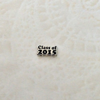 Floating charms  for living lockes Class of 2015
