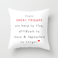 Great Friends Throw Pillow by Deadly Designer