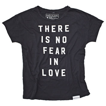 No Fear In Love Black Disheveled Women's T-Shirt