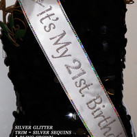 21st. Birthday Sash; Free Personalization,30, 40, 50, 60 Birthday Sash; add your favorite Trim for extra sparkle By Sashanation