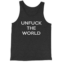 Unfuck The World  Jersey Tank Top for Men