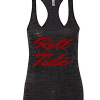 Women's black burnout tank. Roll Tide. Next level burnout tank. Alabama tank. Crimson tide. Women's Clothing. Racerback tank.