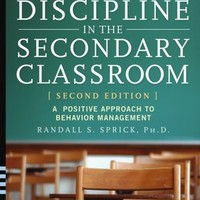 BARNES & NOBLE | Discipline in the Secondary Classroom: A Positive Approach to Behavior Management by Randall S. Sprick Ph.D., Wiley, John & Sons, Incorporated | Paperback, Hardcover