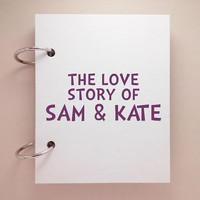 Custom journal, notebook, sketchbook, diary, ring binder, blank notepad, typography customized, personalized, the love story of, your names