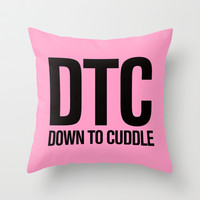 DTC - Down To Cuddle Pink Pillow Throw Pillow by RexLambo