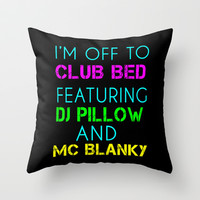 Club Bed Throw Pillow by Glamfoxx | Society6