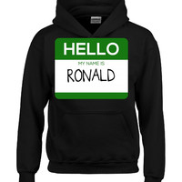 Hello My Name Is RONALD v1-Hoodie