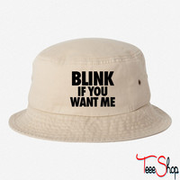 Blink If You Want Me bucket hat