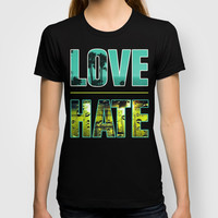 Thin Line Between Love and Hate T-shirt by DejaLiyah | Society6