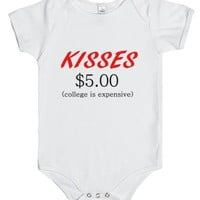 KISSES $5.00 college is expensive-Unisex White Baby Onesuit 00