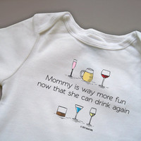 Mommy Is Way More Fun Now That She Can Drink Again by biasedbaby