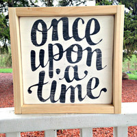 Once Upon A Time, Frozen, Framed Sign, Princess, Fairytale, Rustic Decor, Nursery Decor, Baby Shower Gift, Wedding Sign, Wood Wedding Sign