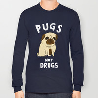 Pugs Not Drugs Long Sleeve T-shirt by Gemma Correll
