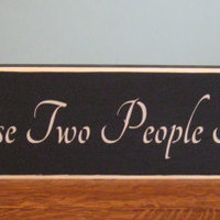 All Because Two People Fell in Love - handmade wood sign -  house decor - wall hanging