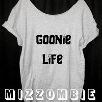GOONIES GOONIE life thug life, no no Goonie life! loose fitting off the shoulder ladies, women, geek, t shirt