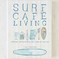 Surf Cafe Living By Jane And Myles Lamberth - Urban Outfitters