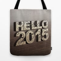 HELLO 2015 ! Tote Bag by Nirvana.K