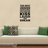 The Best Things In Life Are Unseen - Vinyl Wall Art - FREE Shipping - Kiss Laugh Dream - Fun Subway Art Wall Decal