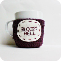 Funny Mug Cozy coffee tea cup purple Bloody Hell crochet handmade cover